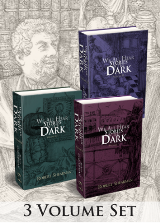 We All Hear Stories in the Dark [Limited Hardcover Set] by Robert Shearman